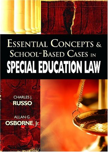 Essential Concepts and School-Based Cases in Special Education Law   2008 9781412927048 Front Cover