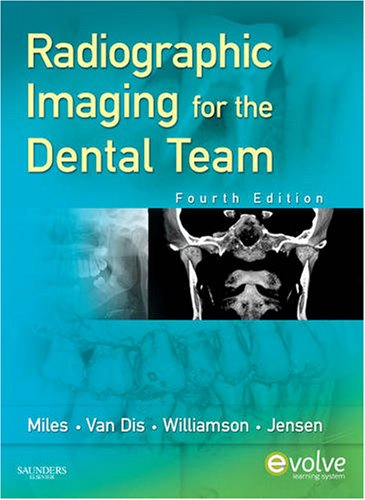 Radiographic Imaging for the Dental Team  4th 2008 edition cover