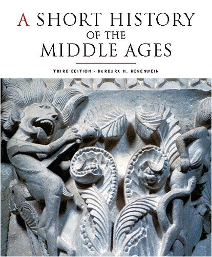 Short History of the Middle Ages From C. 300 to C. 1150 3rd 2009 (Revised) edition cover