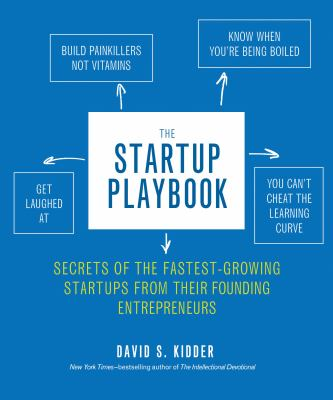 Startup Playbook Secrets of the Fastest-Growing Startups from Their Founding Entrepreneurs  2013 edition cover