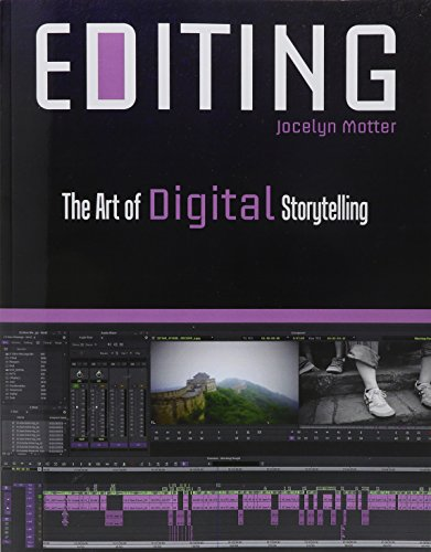 Editing The Art of Digital Storytelling Revised edition cover