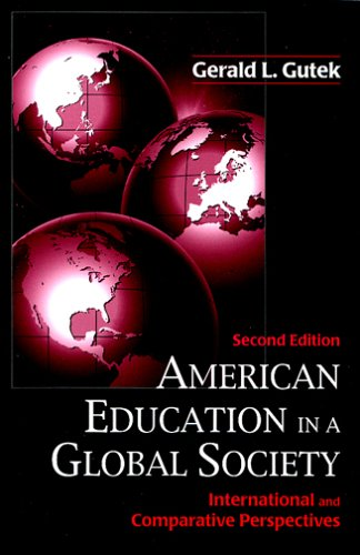 American Education in a Global Society International and Comparative Perspectives 2nd 2006 edition cover