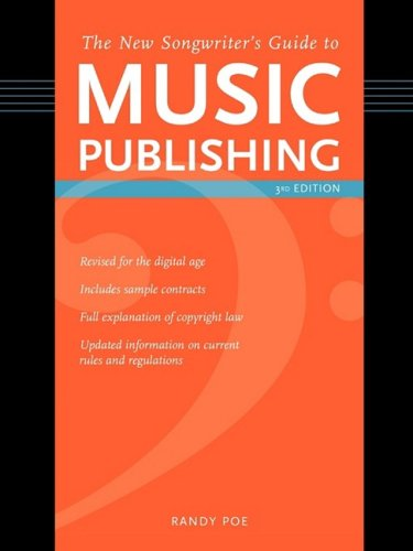 New Songwriter's Guide to Music Publishing, 3rd Edition  3rd 2009 edition cover