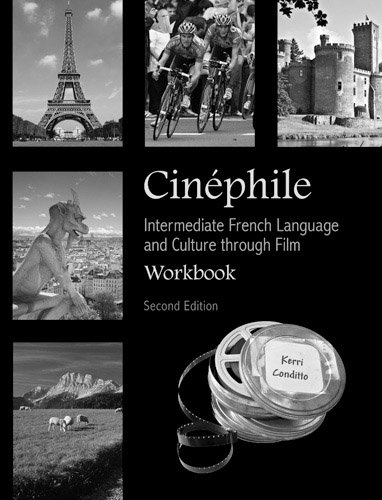 Cinephile Intermediate French Language and Culture Through Film 2nd 2011 (Revised) edition cover