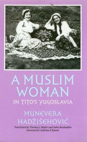 Muslim Woman in Tito's Yugoslavia   2003 edition cover