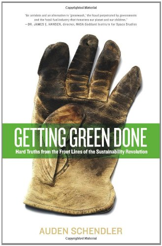 Getting Green Done Hard Truths from the Front Lines of the Sustainability Revolution N/A edition cover