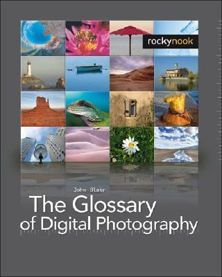 Glossary of Digital Photography   2008 9781933952048 Front Cover