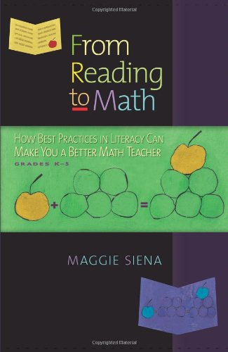 From Reading to Math How Best Practices in Literacy Can Make You a Better Math Teacher, Grades K-5  2009 edition cover