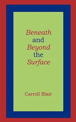 Beneath and Beyond the Surface N/A 9781936430048 Front Cover