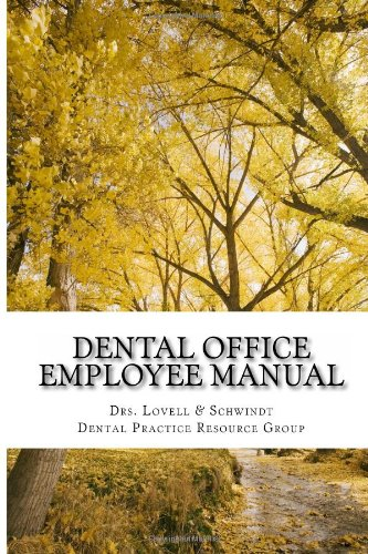 Dental Office Employee Manual Policies and Procedures  2013 9781939822048 Front Cover