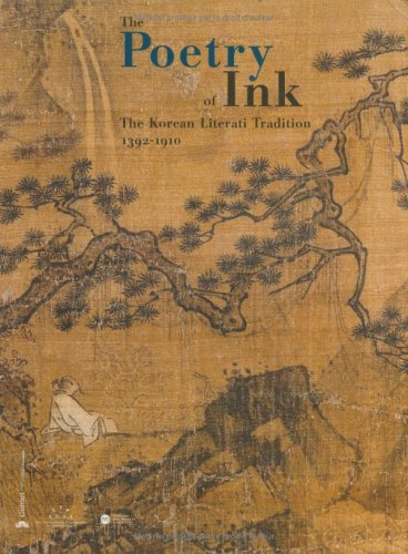 Poetry of Ink The Korean Literati Tradition 1392-1910 N/A 9782711849048 Front Cover