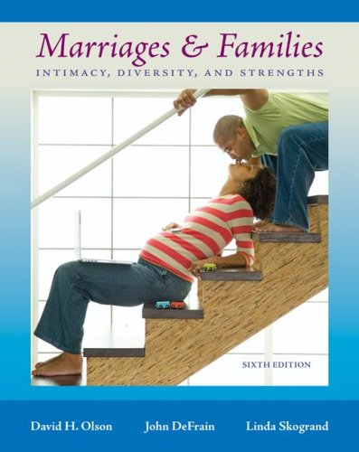 Marriages and Families Intimacy, Diversity, and Strengths 6th 2008 edition cover