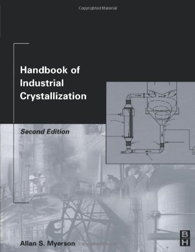 Handbook of Industrial Crystallization: Second Edition N/A edition cover