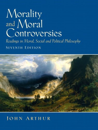 Morality and Moral Controversies Readings in Moral, Social and Political Philosophy 7th 2005 edition cover