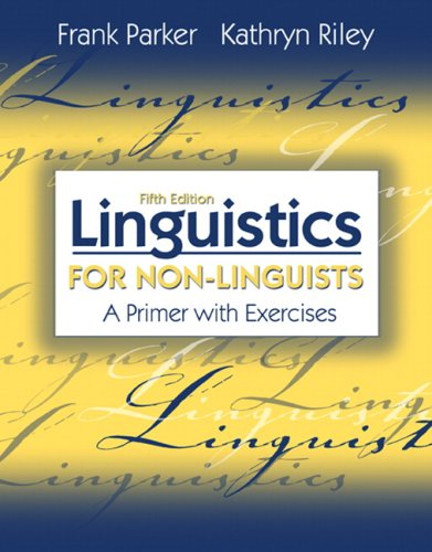 Linguistics for Non-Linguists A Primer with Exercises 5th 2010 edition cover