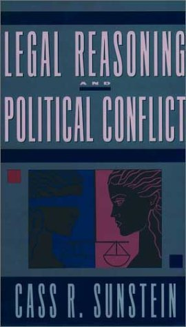 Legal Reasoning and Political Conflict   2000 9780195118049 Front Cover