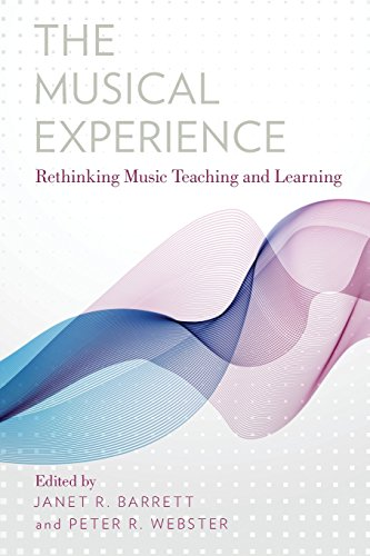 Musical Experience Rethinking Music Teaching and Learning  2014 9780199363049 Front Cover