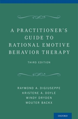 Practitioner's Guide to Rational-Emotive Behavior Therapy  3rd 2013 edition cover