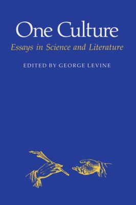 One Culture Essays in Science and Literature N/A edition cover