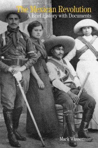 Mexican Revolution A Brief History with Documents  2012 edition cover