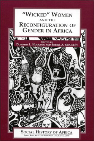 Wicked Women and the Reconfiguration of Gender in Africa   2001 edition cover