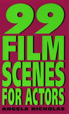 99 Film Scenes for Actors  N/A edition cover
