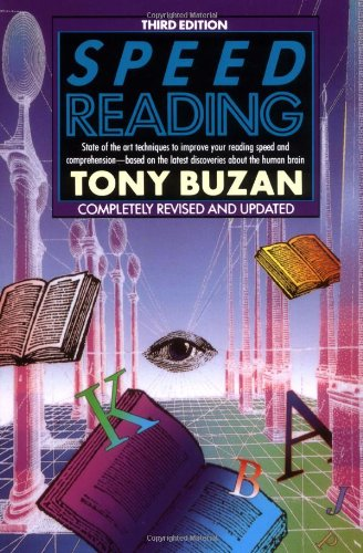 Speed Reading State of the Art Techniques to Improve Your Reading Speed and Comprehension - Based on the Latest Discoveries about the Human Brain 3rd 1989 (Revised) edition cover