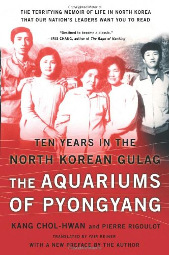 Aquariums of Pyongyang Ten Years in the North Korean Gulag N/A edition cover