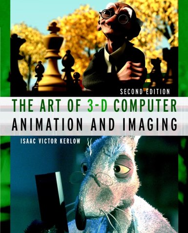 Art of 3-D Computer Animation and Imaging  2nd 2000 9780471360049 Front Cover