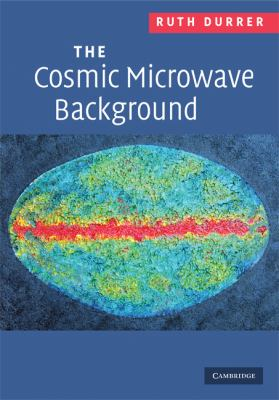 Cosmic Microwave Background   2008 9780521847049 Front Cover