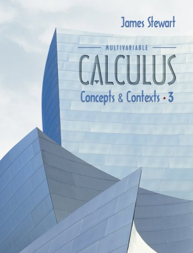 Multivariable Calculus Concepts and Contexts 3rd 2005 (Revised) edition cover