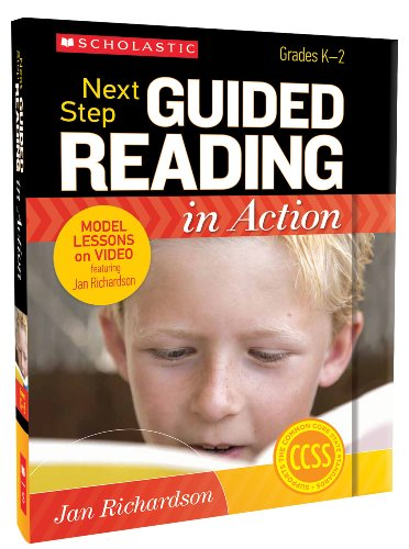 Next Step Guided Reading in Action, Grades K-2 Model Lessons on Video Featuring Jan Richardson N/A edition cover