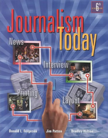 Journalism Today  6th 2001 (Student Manual, Study Guide, etc.) edition cover