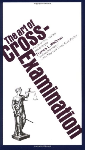 Art of Cross Examination  4th 1997 edition cover