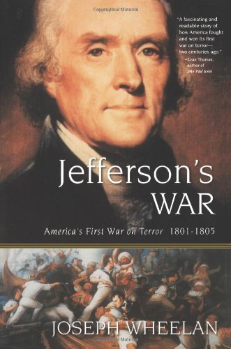 Jefferson's War America's First War on Terror 1801-1805 N/A edition cover
