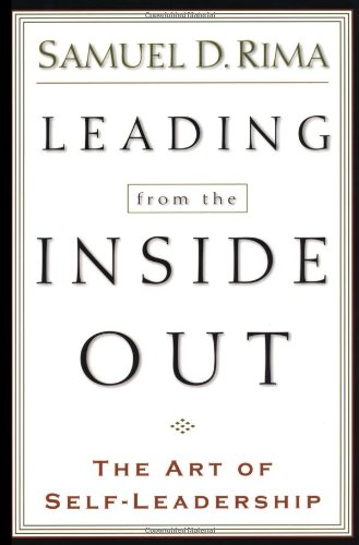 Leading from the Inside Out The Art of Self-Leadership  2000 edition cover