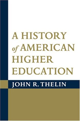 History of American Higher Education   2004 edition cover