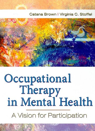 Occupational Therapy in Mental Health A Vision for Participation  2011 9780803617049 Front Cover