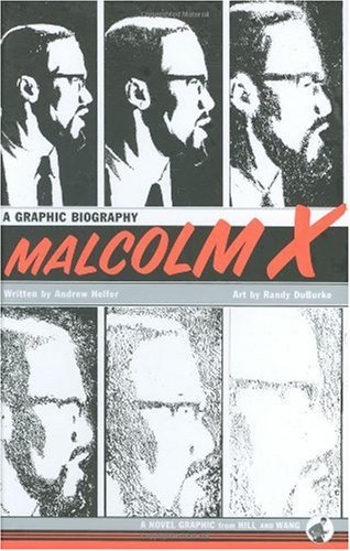 Malcolm X A Graphic Biography  2006 edition cover
