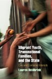 Migrant Youth, Transnational Families, and the State Care and Contested Interests  2014 edition cover