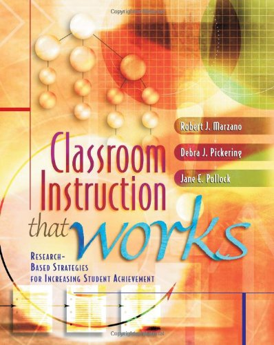 Classroom Instruction That Works Research-Based Strategies for Increasing Student Achievement  2001 edition cover