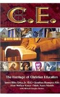 C. E: The Heritage of Christian Education 1st 2003 edition cover