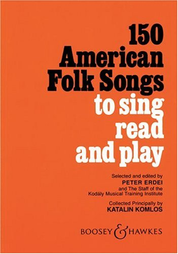150 American Folk Songs to Sing Read and Play  N/A edition cover