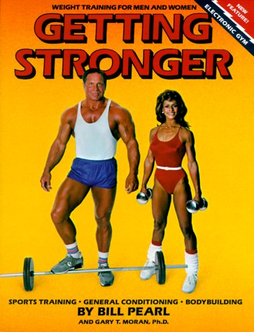 Getting Stronger : Weight Training for Men and Women 1st 1986 (Revised) edition cover