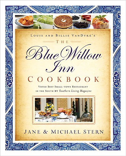 Blue Willow Inn Cookbook   2013 9781401605049 Front Cover