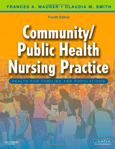 Community/Public Health Nursing Practice Health for Families and Populations 4th 2009 edition cover