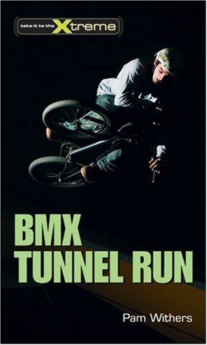 BMX Tunnel Run   2007 9781552859049 Front Cover