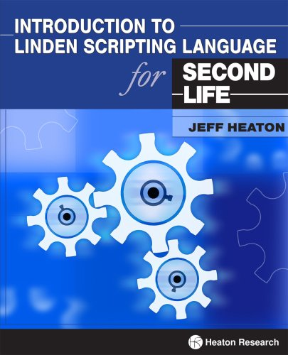 Introduction to Linden Scripting Language for Second Life  2007 edition cover