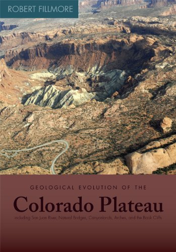 Geological Evolution of the Colorado Plateau of Eastern Utah and Western Colorado   2010 edition cover