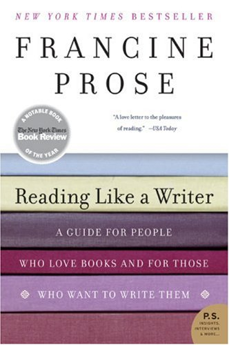 Reading Like a Writer A Guide for People Who Love Books and for Those Who Want to Write Them N/A edition cover